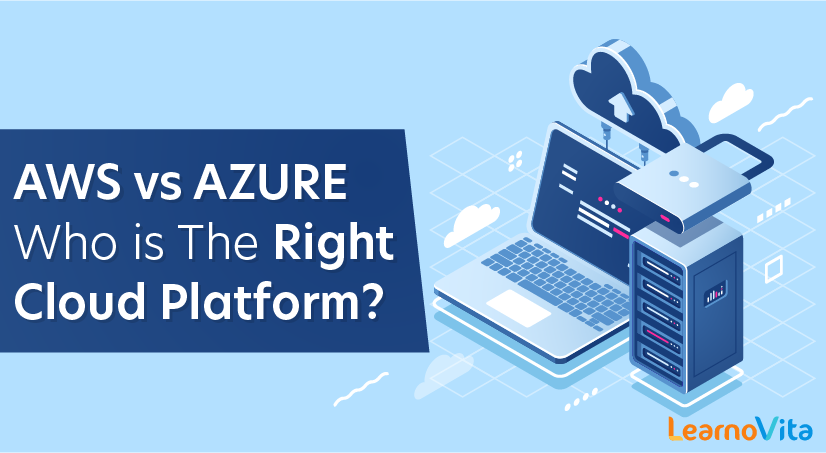 AWS vs AZURE Who is The Right Cloud Platform