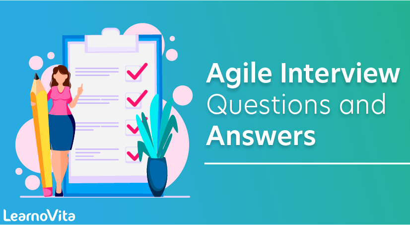 Agile Scrum Master Interview Questions and Answers