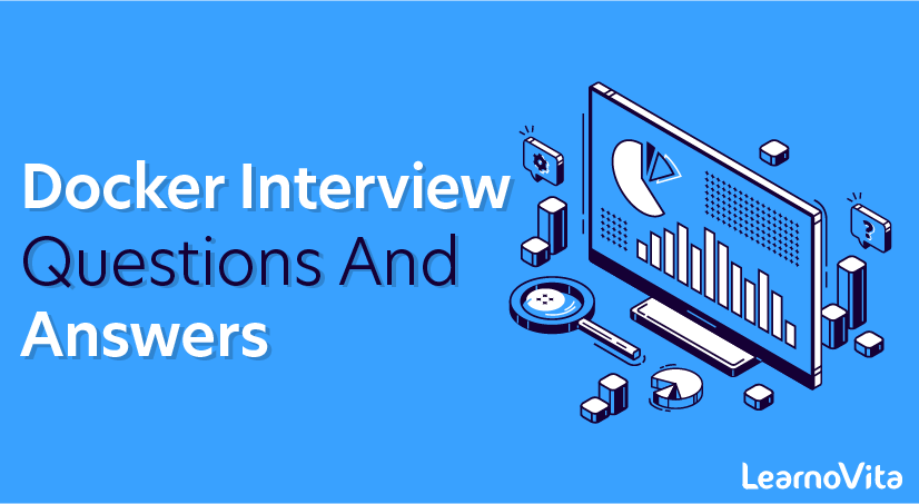 Docker Interview Questions and Answers