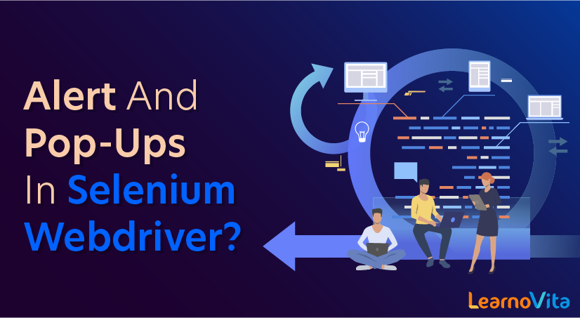How to Handle Alert and Pop-ups in Selenium WebDriver