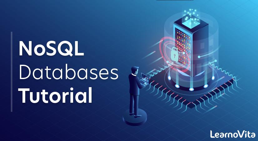 NoSQL databases Tutorial
