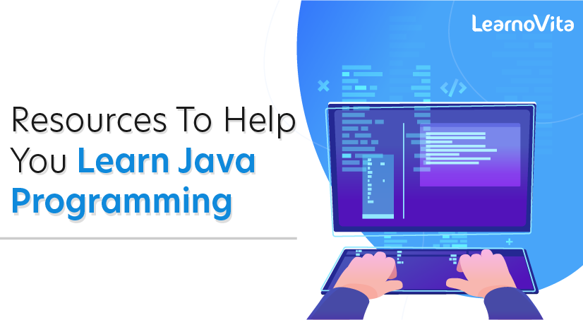 Resources To Help You Learn Java Programming