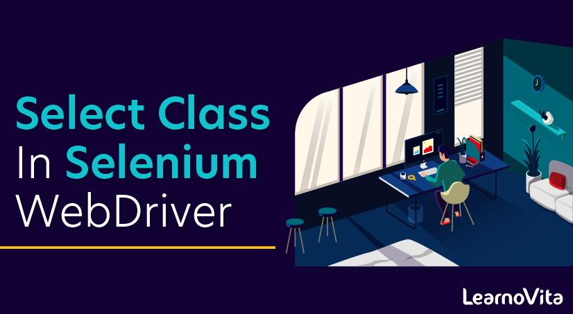Select Class in Selenium WebDriver