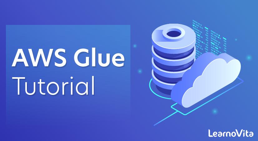 AWS Glue Tutorial
