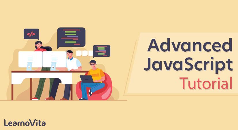 Advanced JavaScript Tutorial