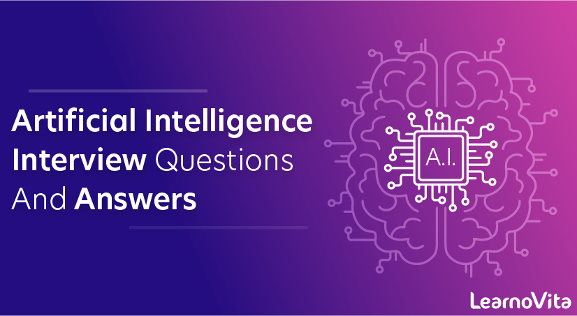 Artificial Intelligence Interview Questions and Answers