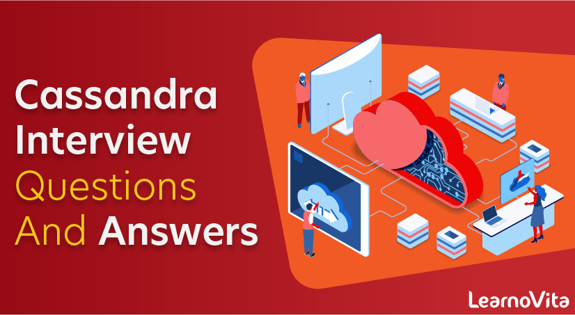 Cassandra Interview Questions and Answers