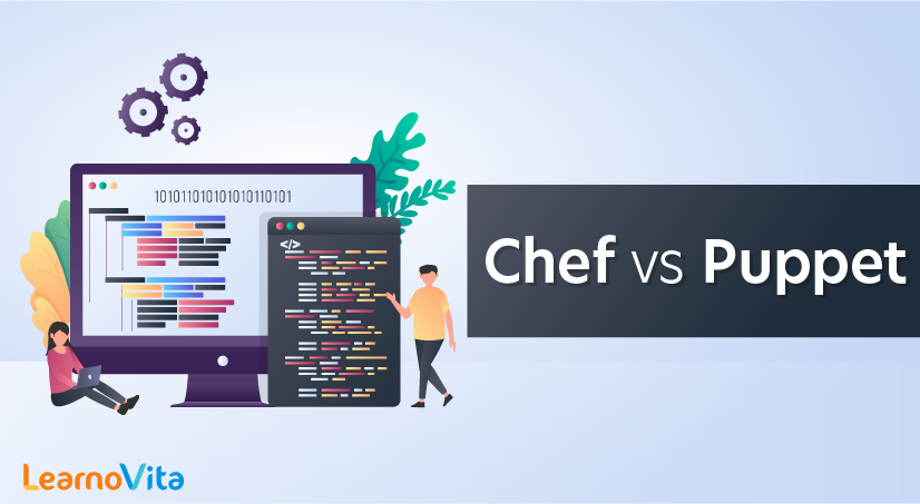 Chef vs Puppet Major Differences and Similarities