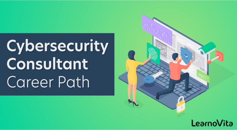 Cybersecurity Consultant Career Path
