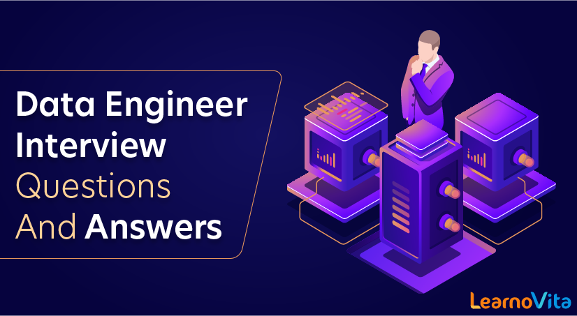 Data Engineer Interview Questions and Answers