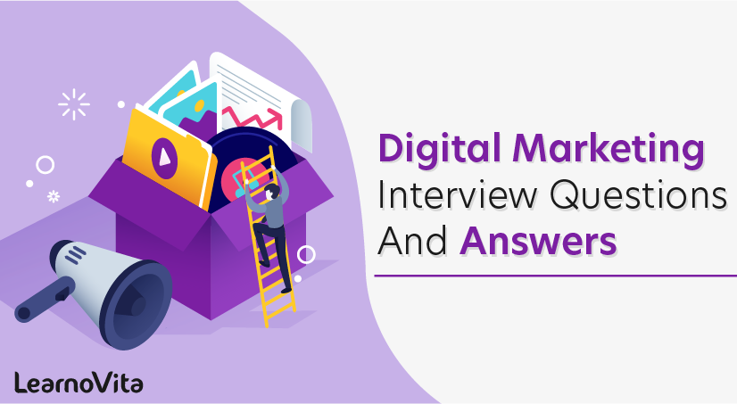 Digital Marketing Interview Questions and Answers