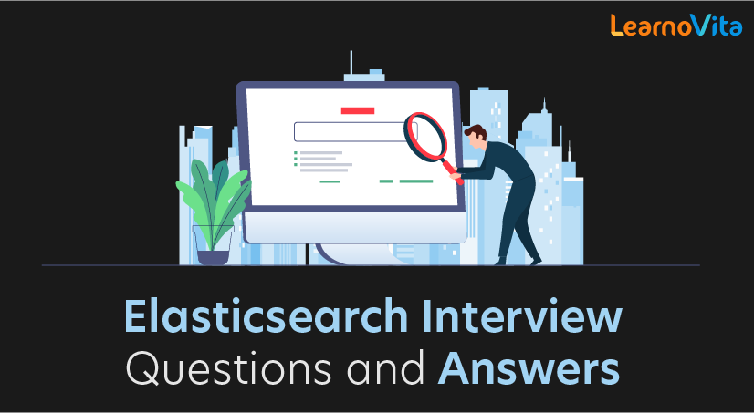 Elasticsearch Interview Questions and Answers