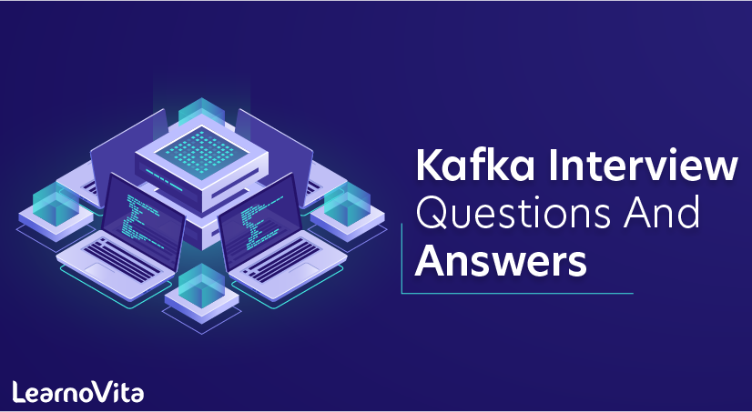 Kafka Interview Questions And Answers