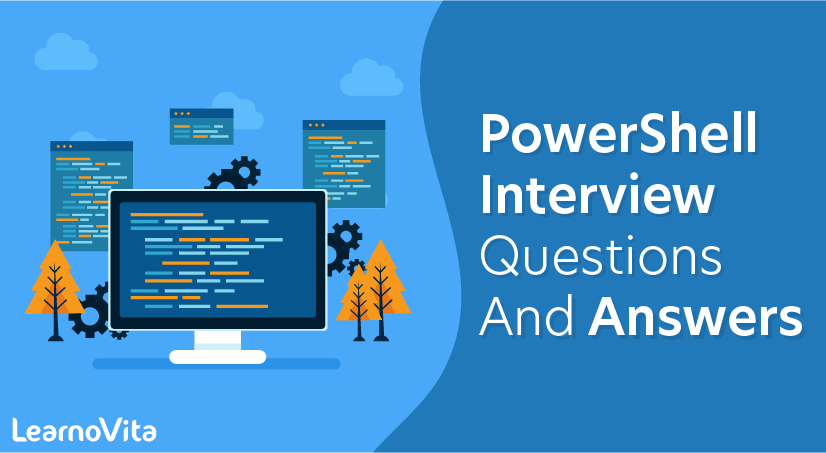 PowerShell Interview Questions and Answers