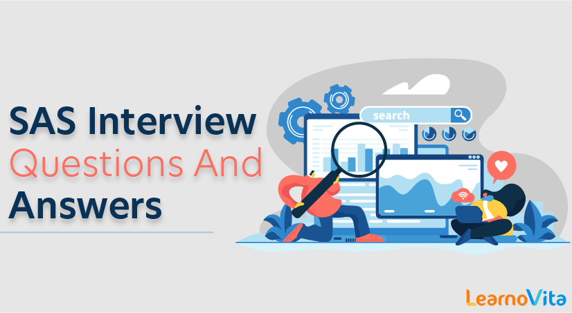 SAS Interview Questions and Answers