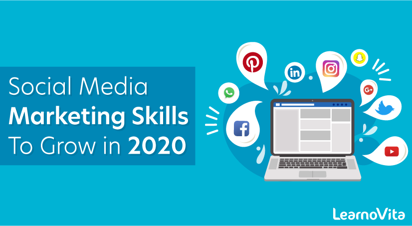 Social Media Marketing Skills to Grow in 2020