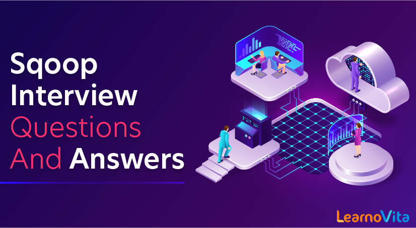 Sqoop Interview Questions and Answers