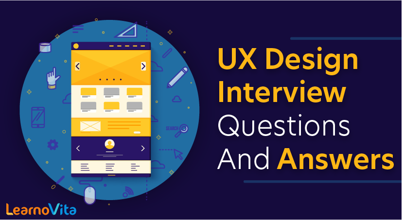 UX Design Interview Questions and Answers