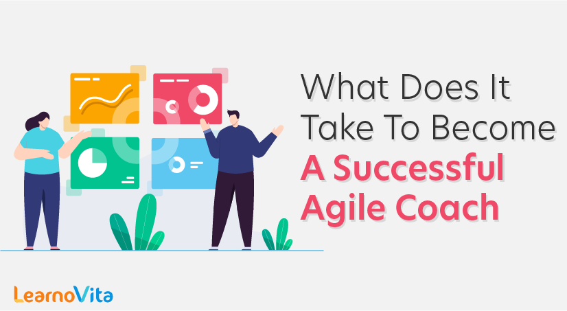 What Does It Take to Become a Successful Agile Coach