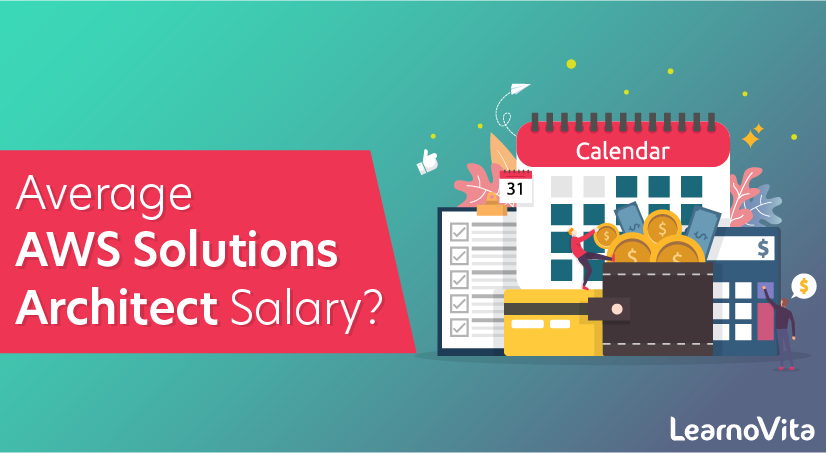 What Is The Average AWS Solutions Architect Salary